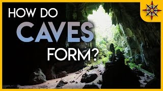 How Do Caves Form?