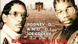 RODNEY O AND JOE COOLEY   EVERLASTING BASS DUB BY DJPANTERA
