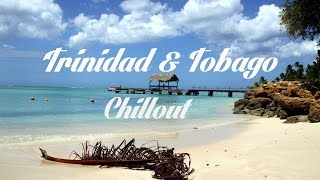 Beautiful TRINIDAD & TOBAGO Chillout and Lounge Mix Del Mar