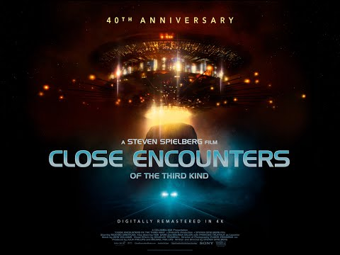 Close Encounters Of The Third Kind 4K Restoration