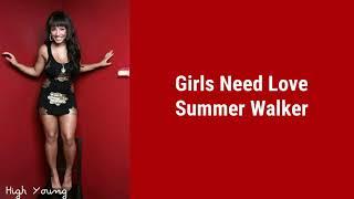 Summer Walker   Girls Need Love (Lyrics)