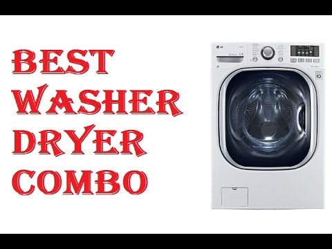 Best Washer Dryer combo 2017
