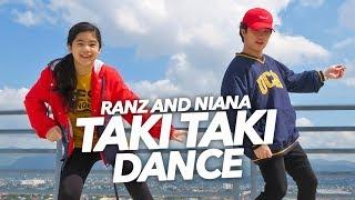 TAKI TAKI - DJ Snake Ft Selena Gomez Dance | Ranz And Niana