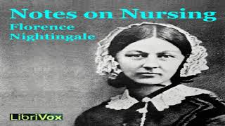 Notes on Nursing | Florence Nightingale | Medical | Audiobook | English | 1/2