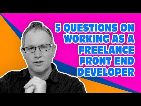 5 Questions on Working as a Freelance Front End Developer - Web Design Business