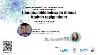 A pesquisa bibliométrica em doenças tropicais negligenciadas