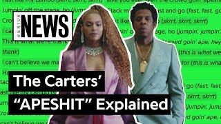 "The Carters' (Beyoncé & JAY Z's) ""APESHIT"" Explained 