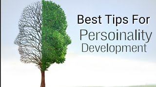 Best Personality Development Tips for both men and women |The Teen Girl | #lifestyle