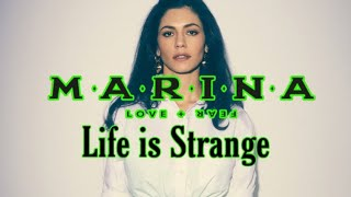 MARINA   Life Is Strange | Lyrics