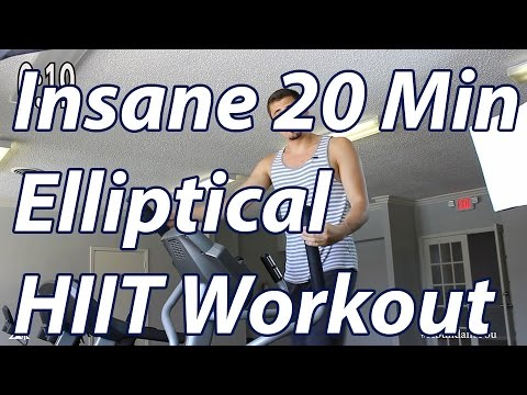 HIIT Workout - Insane 20 Minute Elliptical Workout