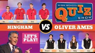 High School Quiz Show - Hingham vs. Oliver Ames (607)