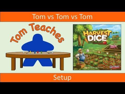 Tom Teaches Harvest Dice (Setup)