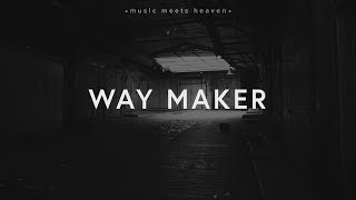 Leeland   Way Maker (Lyrics)