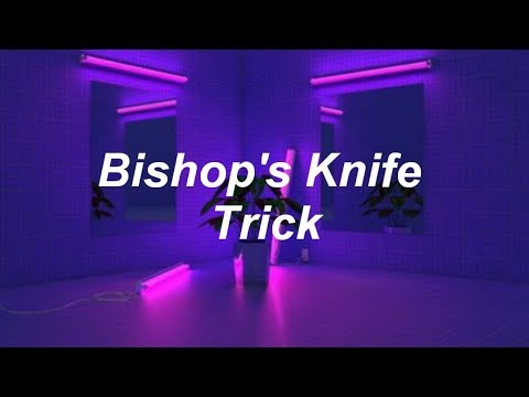 Fall Out Boy - Bishops Knife Trick [Lyrics]