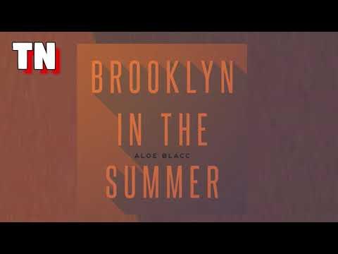 Aloe Blacc - Brooklyn in the summer (Official Audio)
