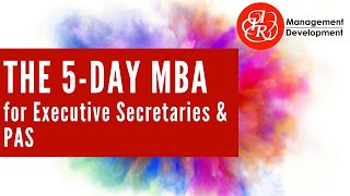 The IIRMD 5-Day Mini 'MBA' for PAs and Executive Secretaries training course