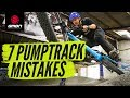 7 Pump Track Mistakes How To Avoid Them Mountain Bike Skills