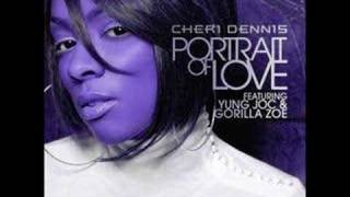 Cheri Dennis ft. Yung Joc - Portrait Of Love
