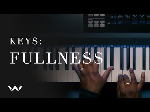 Fullness (Keys Tutorial Video) - Elevation Worship