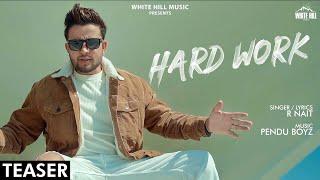 HARD WORK SONG LYRICS R NAIT