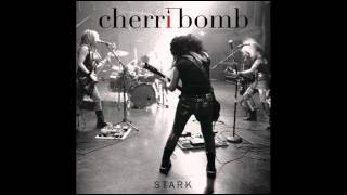 Cherri Bomb - Stark EP