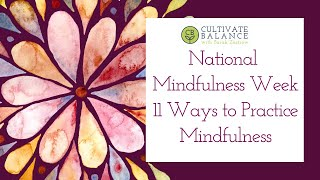 11 Ways to Be Mindful this Mindfulness Week