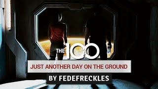 The 100 - Just Another Day on the Ground (+s4)