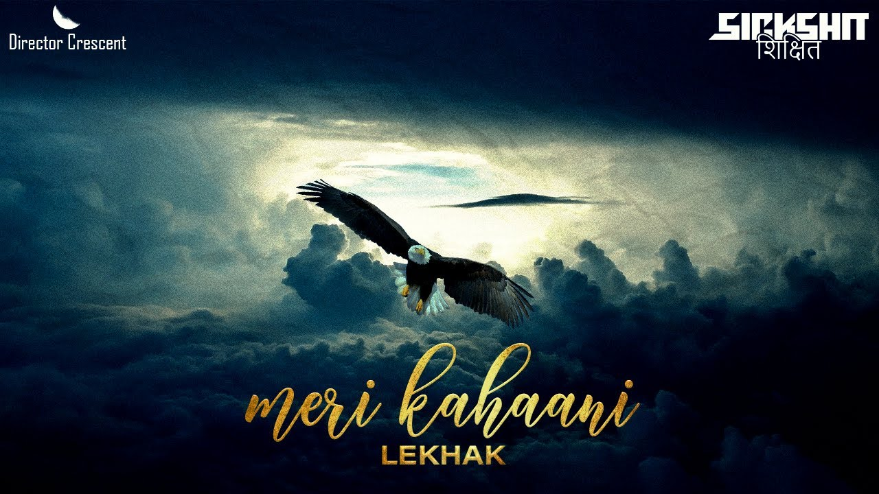 Download New Hindi Rap : Meri Kahaani Lekhak Lyrics