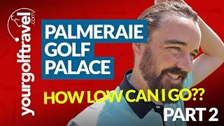 MOROCCO GOLF HOLIDAY REVIEW - Palmeraie Golf Palace Marrakech [How Low Can I Go??]