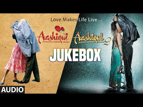 AASHIQUI 1 & AASHIQUI 2 Full Songs | JUKE BOX | T-Series Mp3