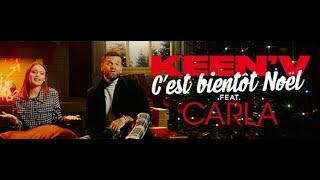 Keen'V, Carla - C'est Bientôt Noël
