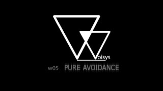 Video WOISYS - PURE AVOIDANCE (w05 feat. Tomáš Hospodka)
