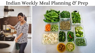 Indian Meal Planning And Prep - Weekly Meal Planning Tips