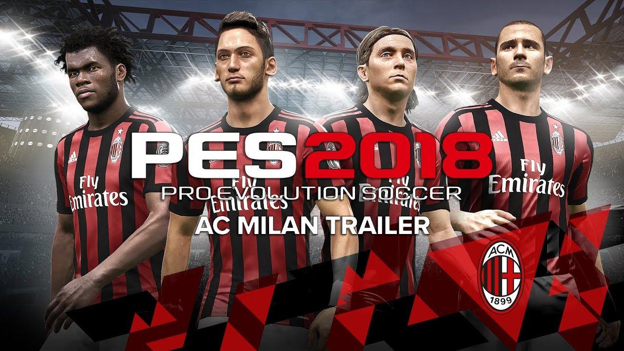 PES 2018 - AC Milan Trailer