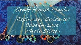 Beginners Guide To Bobbin Lace: Whole Stitch / Cloth Stitch