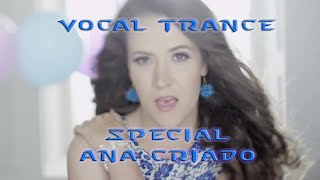 Vocal Trance Special Ana Criado December 2015