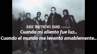Dave Matthews Band - If I Had It All - Subtitulos en Español