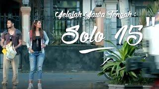 "TVC Jelajah Jawa Tengah : Solo 15"""