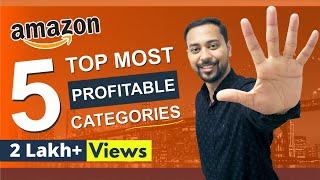 Top 5 PROFITABLE & Best Selling Amazon Categories 🔥 (BIG PROFITS) 🔥 INDIA (HINDI) (2020)
