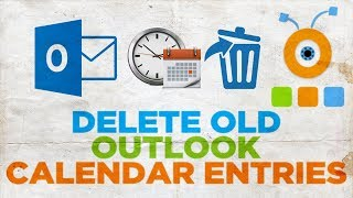 How to Delete Old Outlook Calendar Entries
