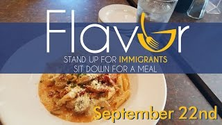 FLAVOR 2016: Stand Up for Immigrants, Sit Down for a Meal