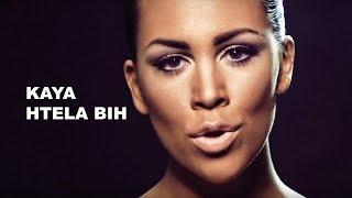Kaya - Htela bih /OFFICIAL VIDEO/
