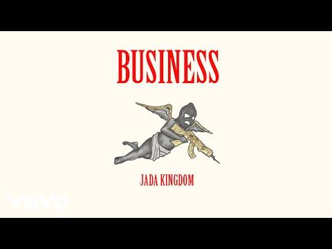 Jada Kingdom - Business (Official Audio)