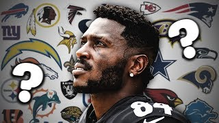 10 NFL Teams That MUST Make a Trade For Antonio Brown