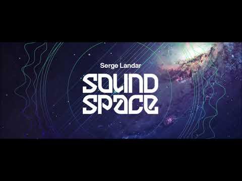 Serge Landar Sound Space August 2019 DIFM Progressive