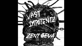 Zeni Geva - Vast Impotentz (1986) [Full Album]