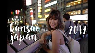 🇯🇵Kansai 2017 - Osaka Kyoto Nara Wakayama | 關西六日五夜自由行⛩