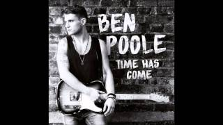 Ben Poole - I Think I Love You Too Much
