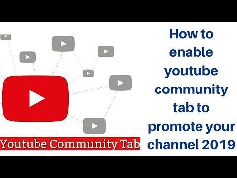 How to enable youtube community tab to promote your channel 2019