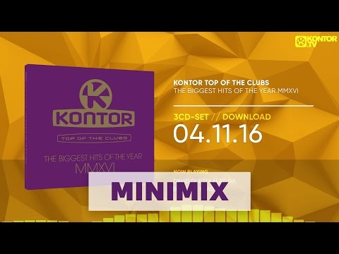 Kontor Top Of The Clubs - The Biggest Hits Of The Year MMVXI (Official Minimix HD)